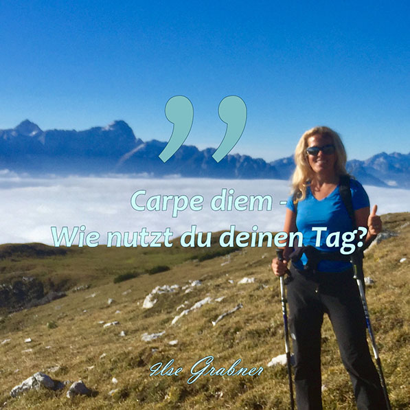 Carpe Diem – wie nutzt du deinen Tag?