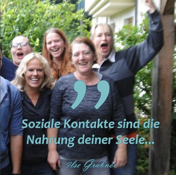 Soziale Kontakte sind die Nahrung deiner Seele
