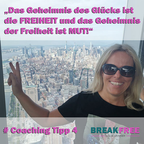 Coaching Tipp 4: Das Geheimnis der Freiheit ist MUT!